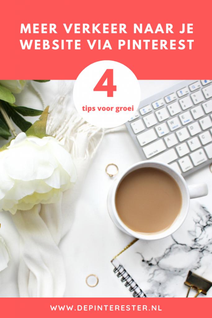4 tips voor meer verkeer naar jouw website via Pinterest   Laat jouw bedrijf groeien met Pinterest marketing