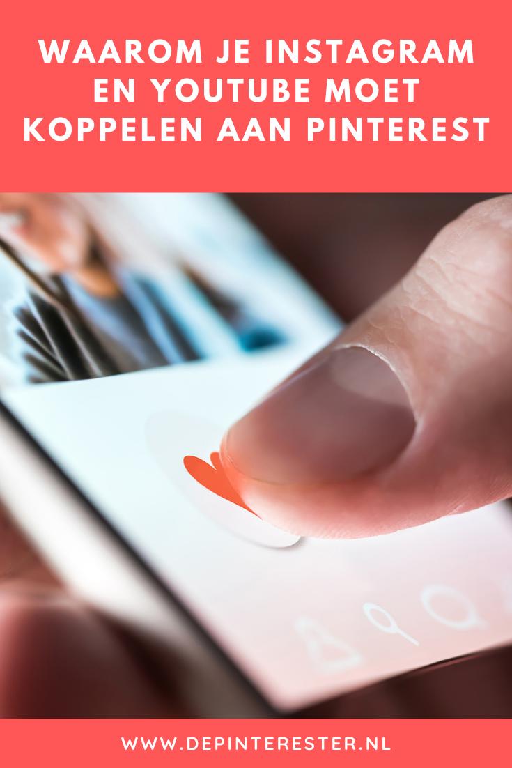 Waarom je je Instagram en YouTube-account moet koppelen aan Pinterest